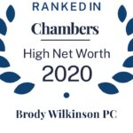CHAMBERS HIGH NET WORTH GUIDE 2020 RECOGNIZES BRODY WILKINSON & PETER T. MOTT